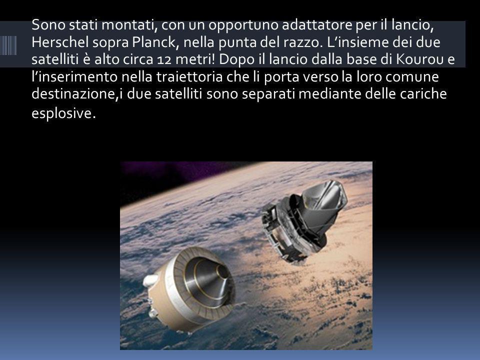 Sono stati montati, con un opportuno adattatore per il lancio, Herschel sopra Planck, nella punta del razzo. Linsieme dei due satelliti è alto circa 1
