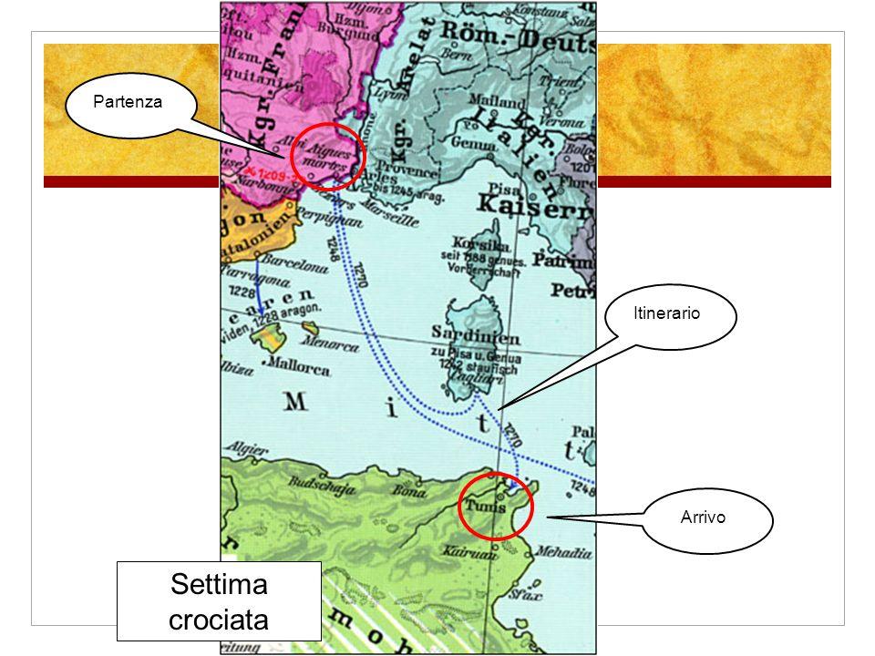 Settima crociata Partenza Itinerario Arrivo