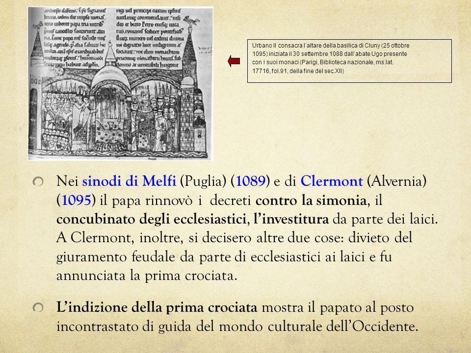 Nei sinodi di Melfi (Puglia) ( 1089 ) e di Clermont (Alvernia) ( 1095 ) il papa rinnovò i decreti contro la simonia, il concubinato degli ecclesiastic
