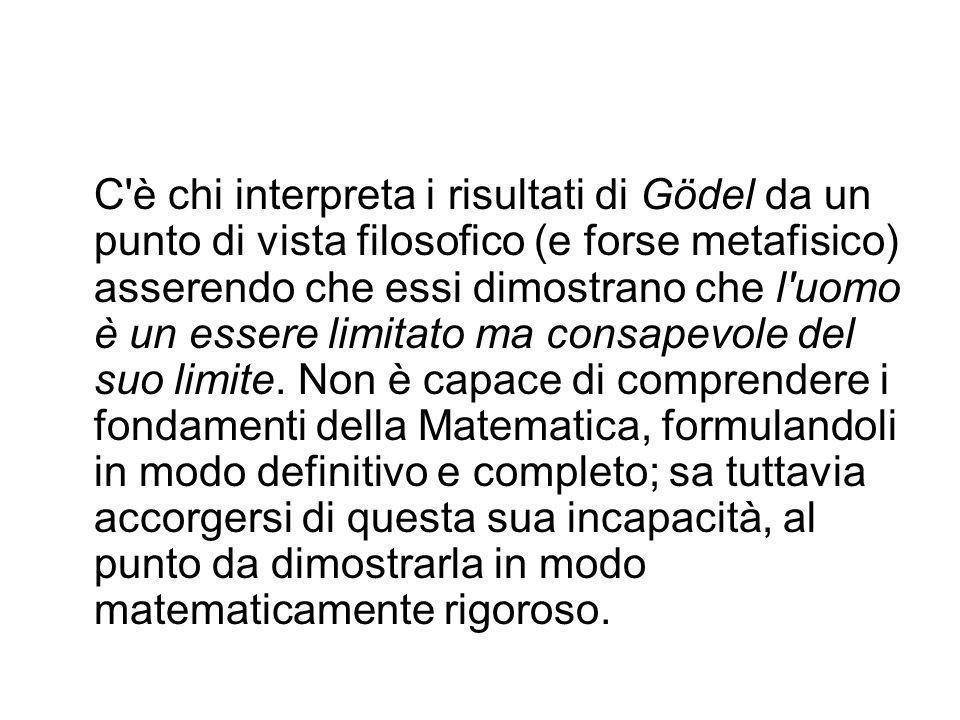 2° Teorema di incompletezza di Gödel. Nessun sistema formale S che includa la Teoria Elementare dei Numeri e sia privo di contraddizioni sarà capace d
