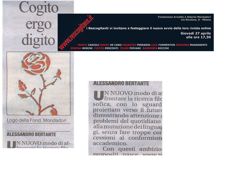 Leggendo casualmente alcune pubblicazioni in rete ho notato come sia frequente il riferimento al Cogito,ergo sum cartesiano. Il vocabolo > è contrappo