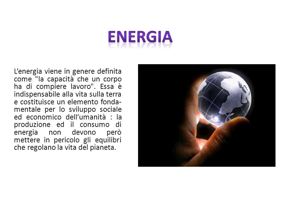 Lenergia viene in genere definita come
