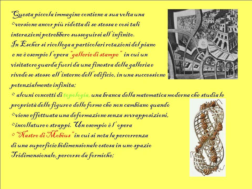 l infinito (matematico e filosofico), come preludio alle geometrie frattali a sviluppo infinito.
