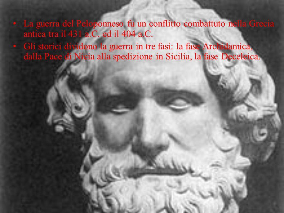 La guerra del Peloponneso fu un conflitto combattuto nella Grecia antica tra il 431 a.C. ed il 404 a.C. Gli storici dividono la guerra in tre fasi: la