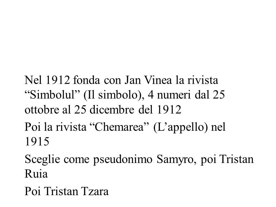 Nel 1912 fonda con Jan Vinea la rivista Simbolul (Il simbolo), 4 numeri dal 25 ottobre al 25 dicembre del 1912 Poi la rivista Chemarea (Lappello) nel