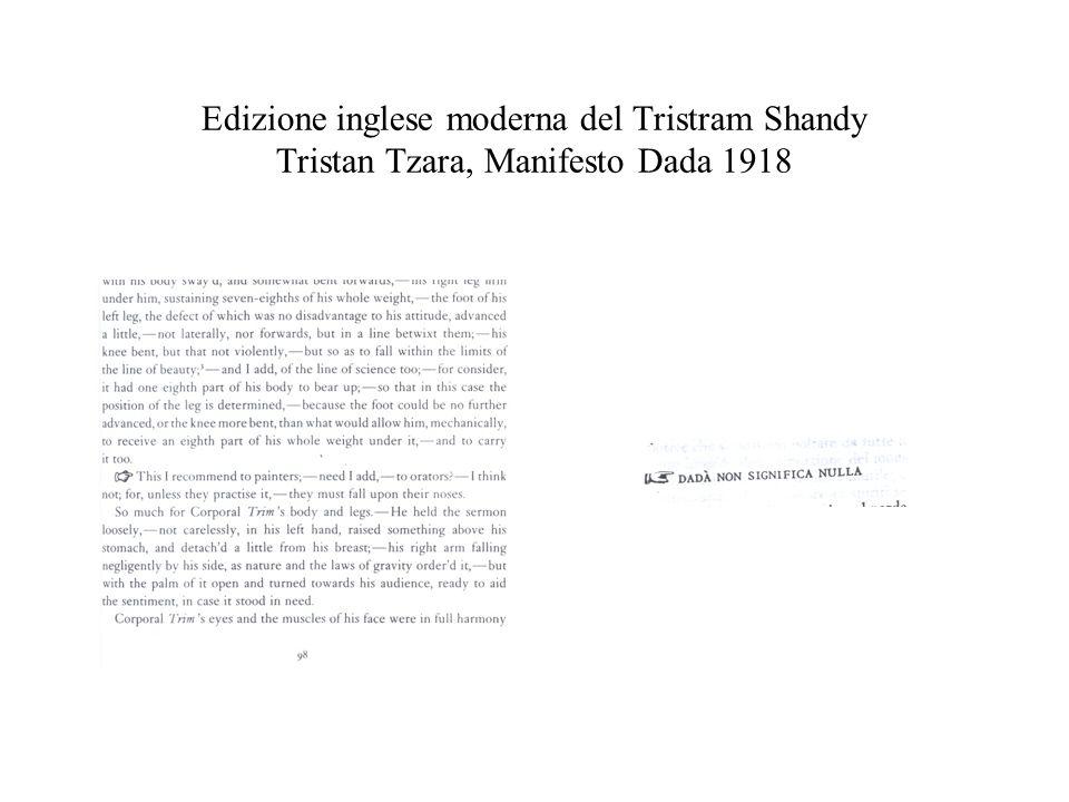Edizione inglese moderna del Tristram Shandy Tristan Tzara, Manifesto Dada 1918