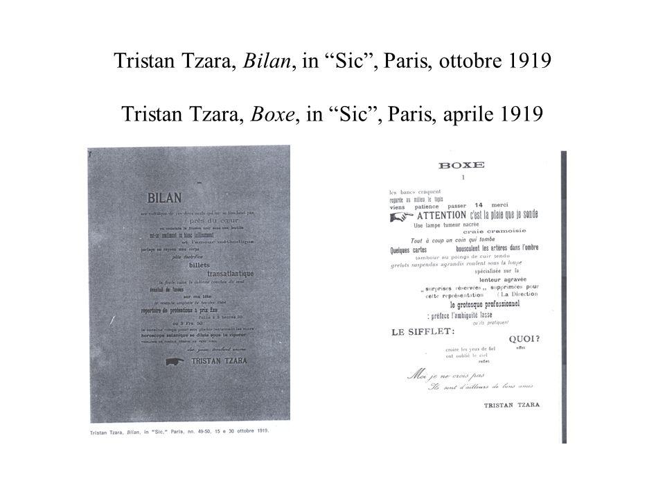 Tristan Tzara, Bilan, in Sic, Paris, ottobre 1919 Tristan Tzara, Boxe, in Sic, Paris, aprile 1919