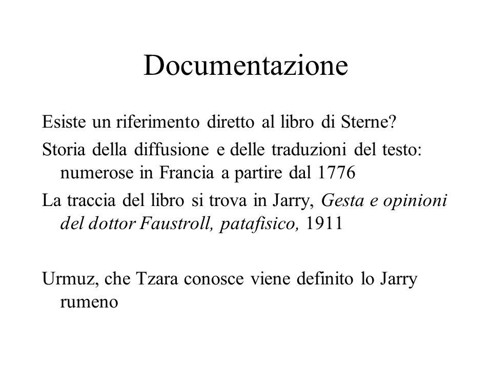 Documentazione Esiste un riferimento diretto al libro di Sterne? Storia della diffusione e delle traduzioni del testo: numerose in Francia a partire d