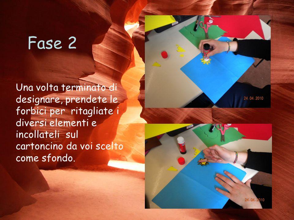 Fase 2 Una volta terminato di designare, prendete le forbici per ritagliate i diversi elementi e incollateli sul cartoncino da voi scelto come sfondo.