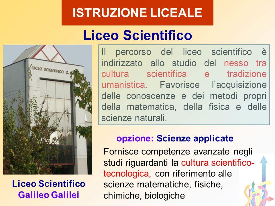 Il percorso del liceo scientifico è indirizzato allo studio del nesso tra cultura scientifica e tradizione umanistica. Favorisce lacquisizione delle c