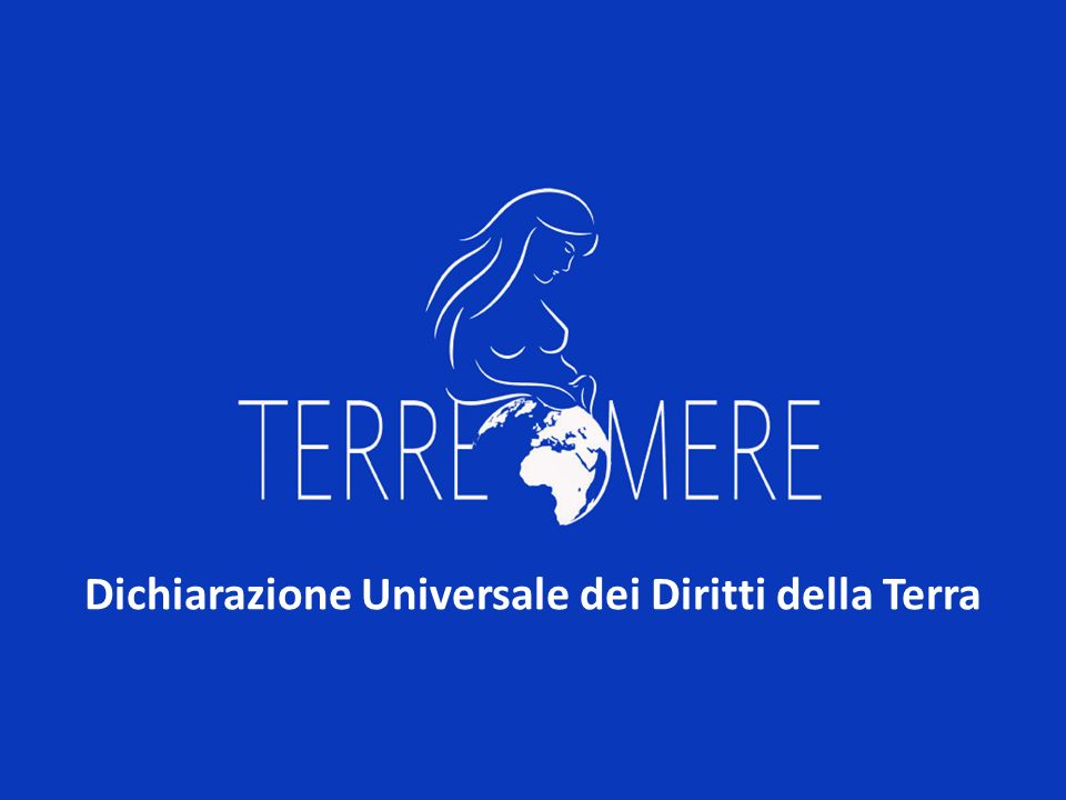 Dichiarazione Universale dei Diritti della Terra