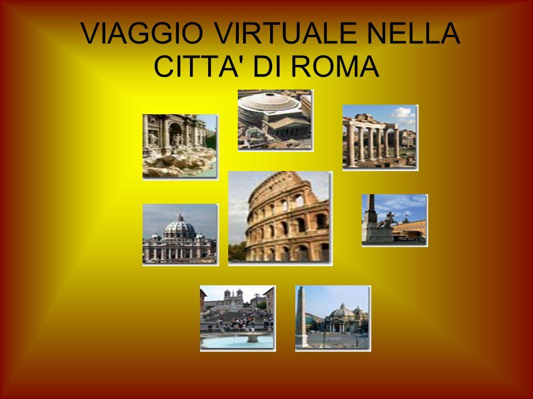 VIAGGIO VIRTUALE NELLA CITTA' DI ROMA