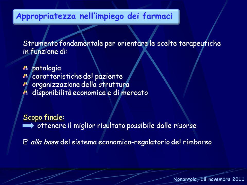 In alcune Regioni sono previste forme di finanziamento ad hoc, di natura retrospettiva (ma con controllo dei consumi) nel caso di costi dei farmaci eccedenti le tariffe per prestazione degli erogatori Nonantola, 18 novembre 2011