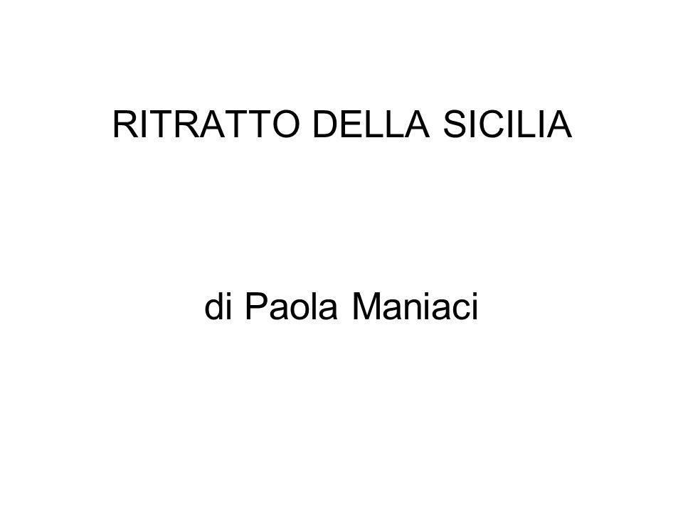 RITRATTO DELLA SICILIA di Paola Maniaci