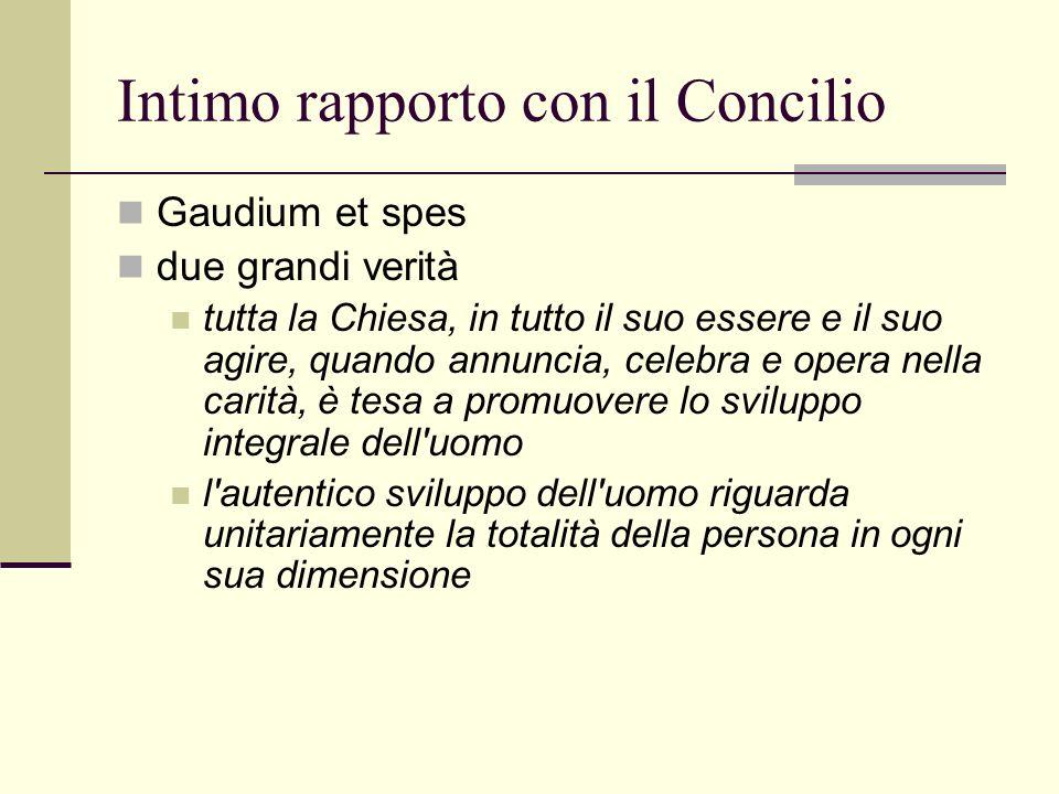 Intimo rapporto con il Concilio Gaudium et spes due grandi verità tutta la Chiesa, in tutto il suo essere e il suo agire, quando annuncia, celebra e o