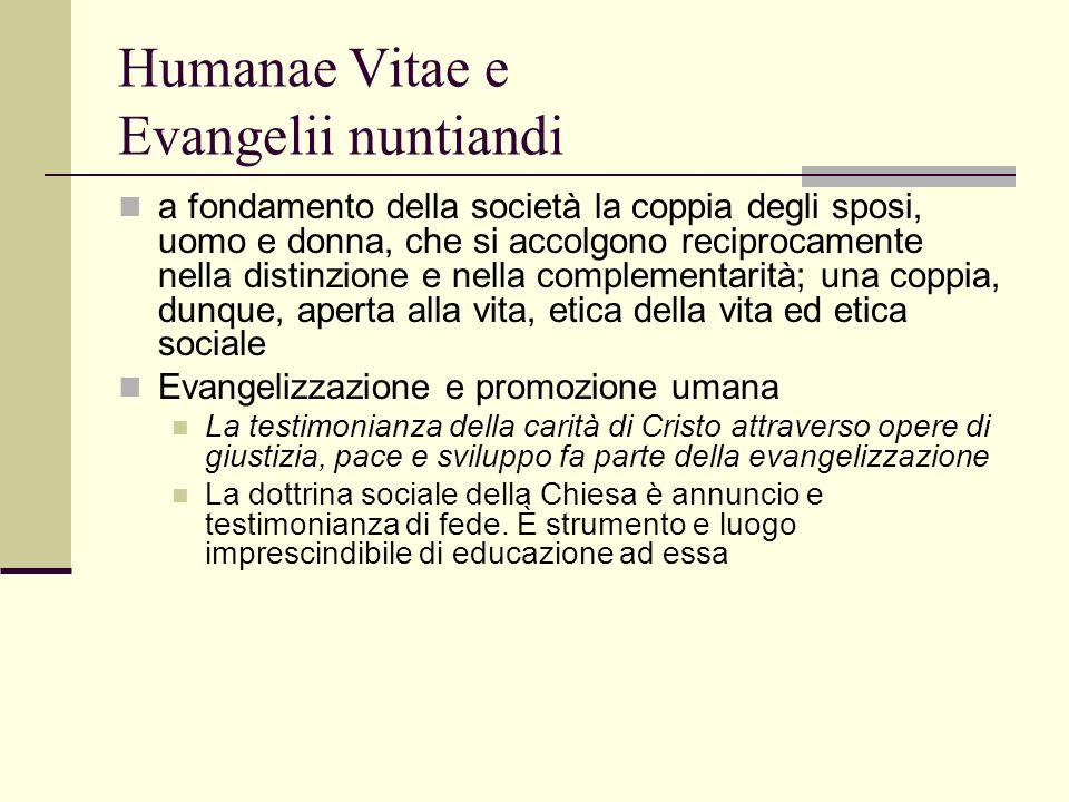 Humanae Vitae e Evangelii nuntiandi a fondamento della società la coppia degli sposi, uomo e donna, che si accolgono reciprocamente nella distinzione