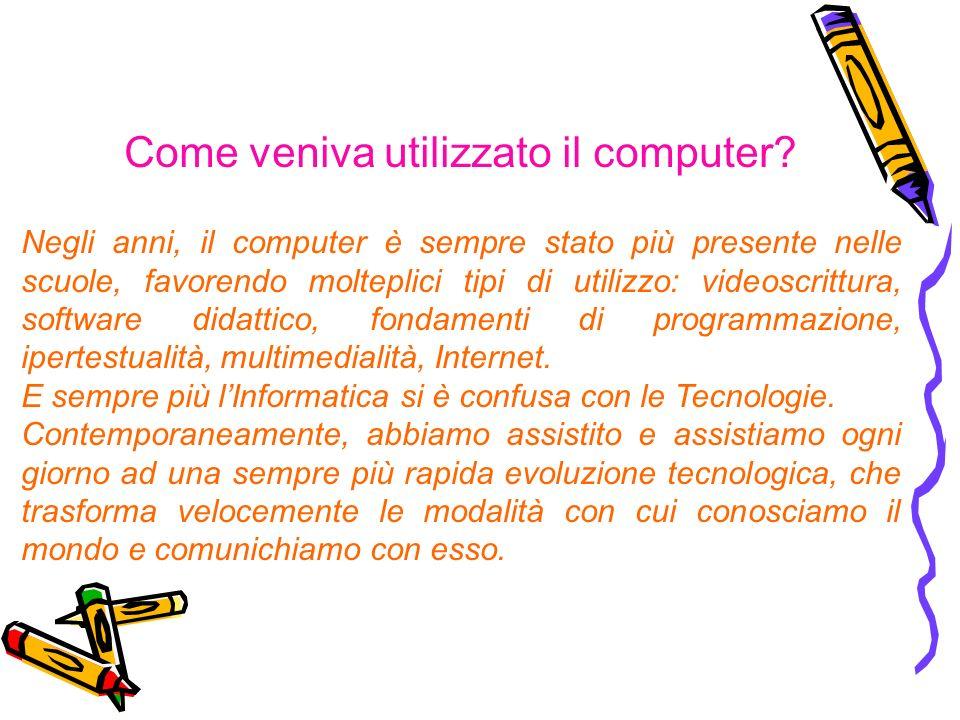 Come veniva utilizzato il computer.