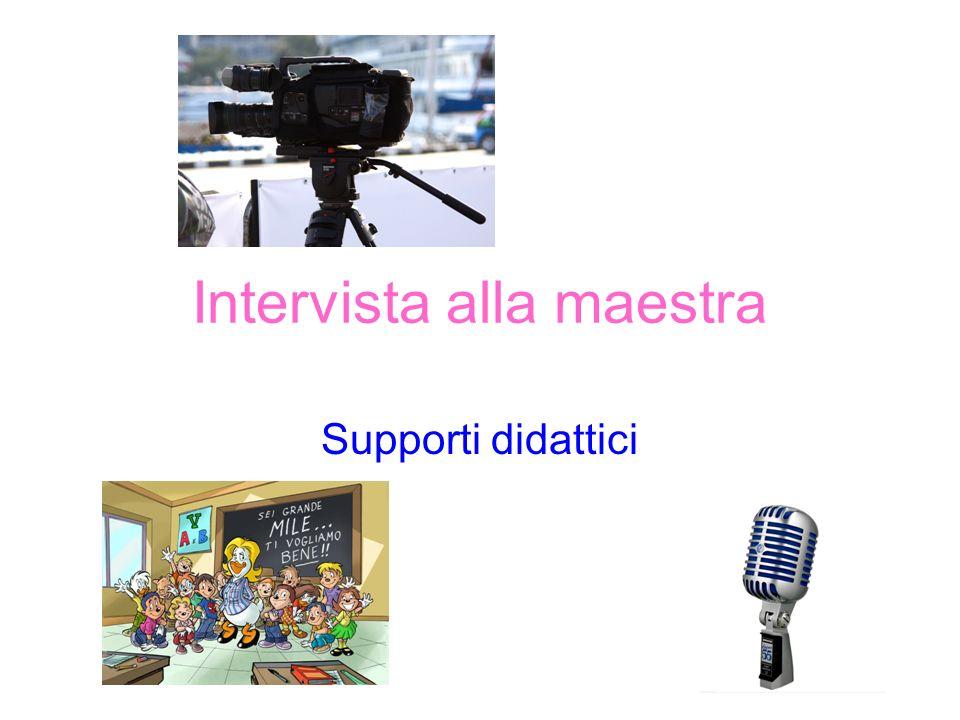 Intervista alla maestra Supporti didattici