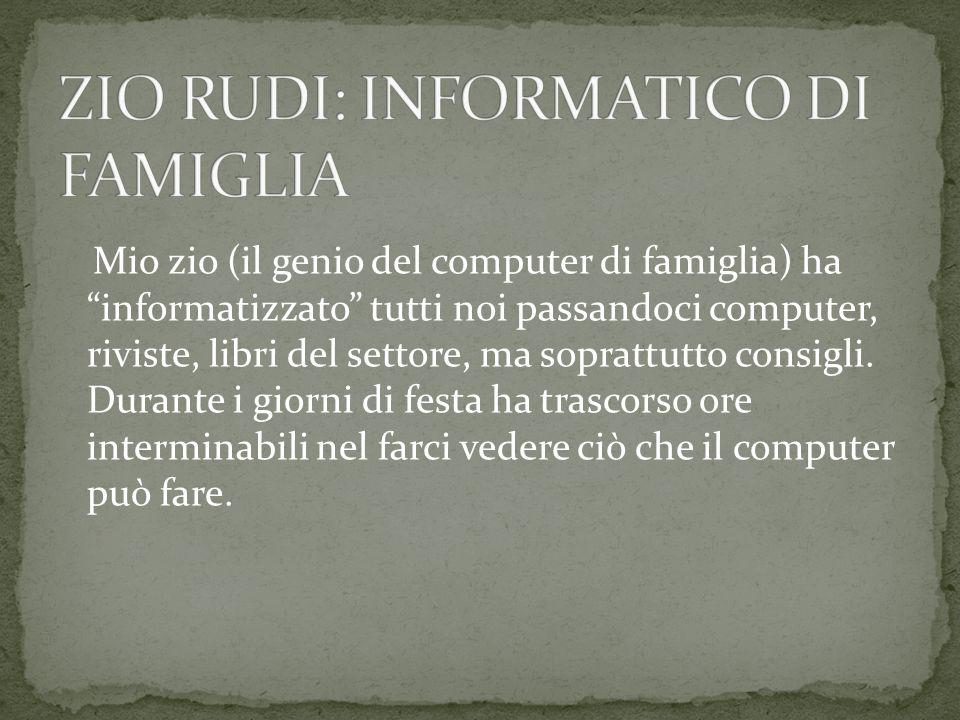 Quando zio Rudi portò il COMDOR a casa mio padre si era già letto una pigna di riviste, subito tentò di imparare il linguaggio, i metodi per raggiungere dei risultati interessanti.