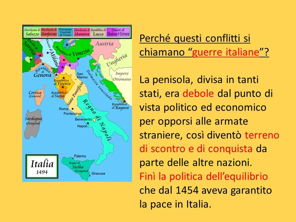 Perché questi conflitti si chiamano guerre italiane.