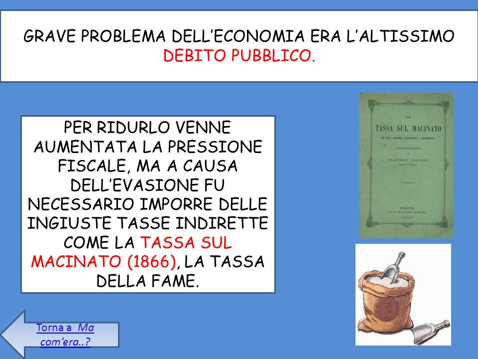 GRAVE PROBLEMA DELLECONOMIA ERA LALTISSIMO DEBITO PUBBLICO.