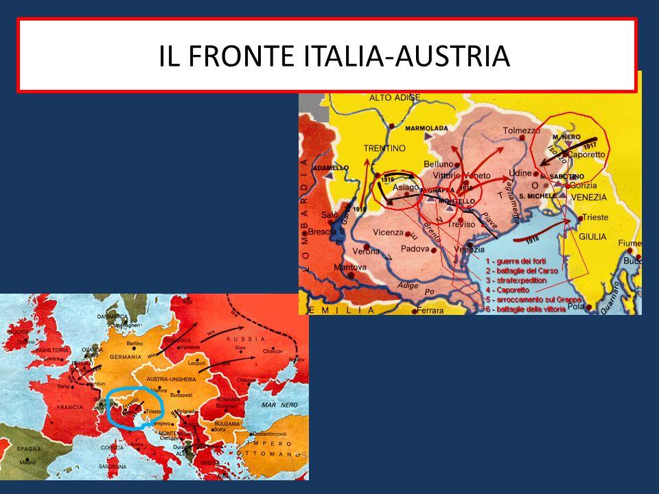 I FATTI - IL FRONTE ITALIA-AUSTRIA Le truppe italiane si schierano sul Carso e lungo lIsonzo senza riuscire ad avanzare Resistono alla reazione (Strafeexpedition= missione punitiva) austriaca, ma anche in Italia ha inizio la guerra di trincea.