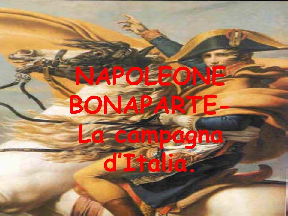 NAPOLEONE BONAPARTE- La campagna dItalia.