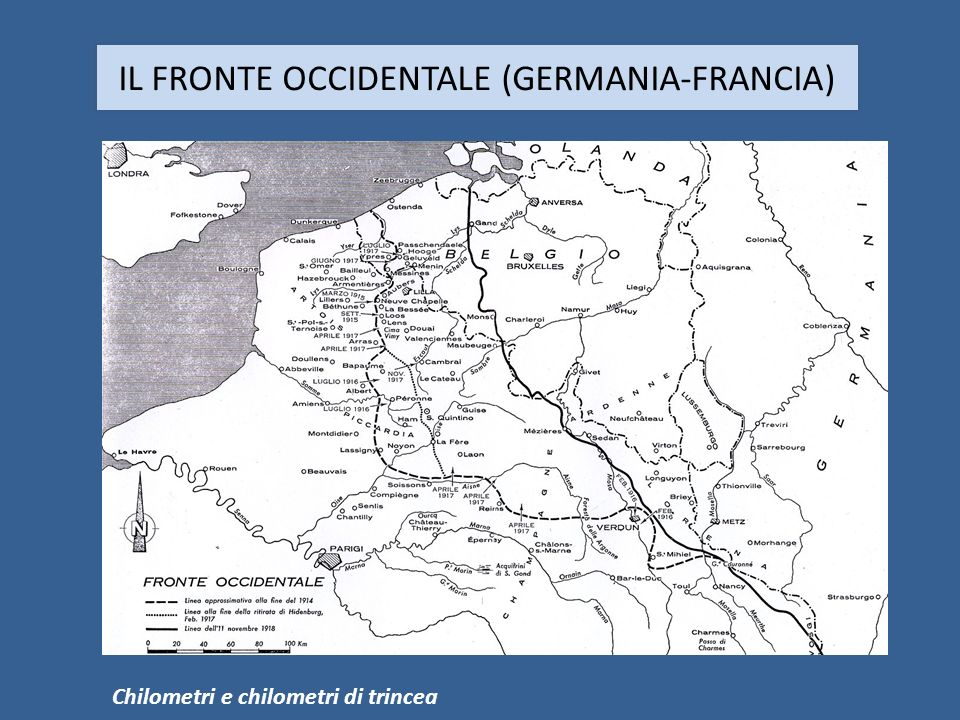 IL FRONTE OCCIDENTALE (GERMANIA-FRANCIA) Chilometri e chilometri di trincea