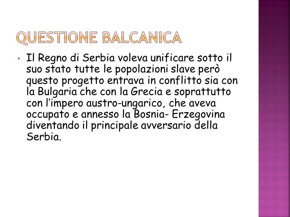 Il Regno di Serbia voleva unificare sotto il suo stato tutte le popolazioni slave però questo progetto entrava in conflitto sia con la Bulgaria che co