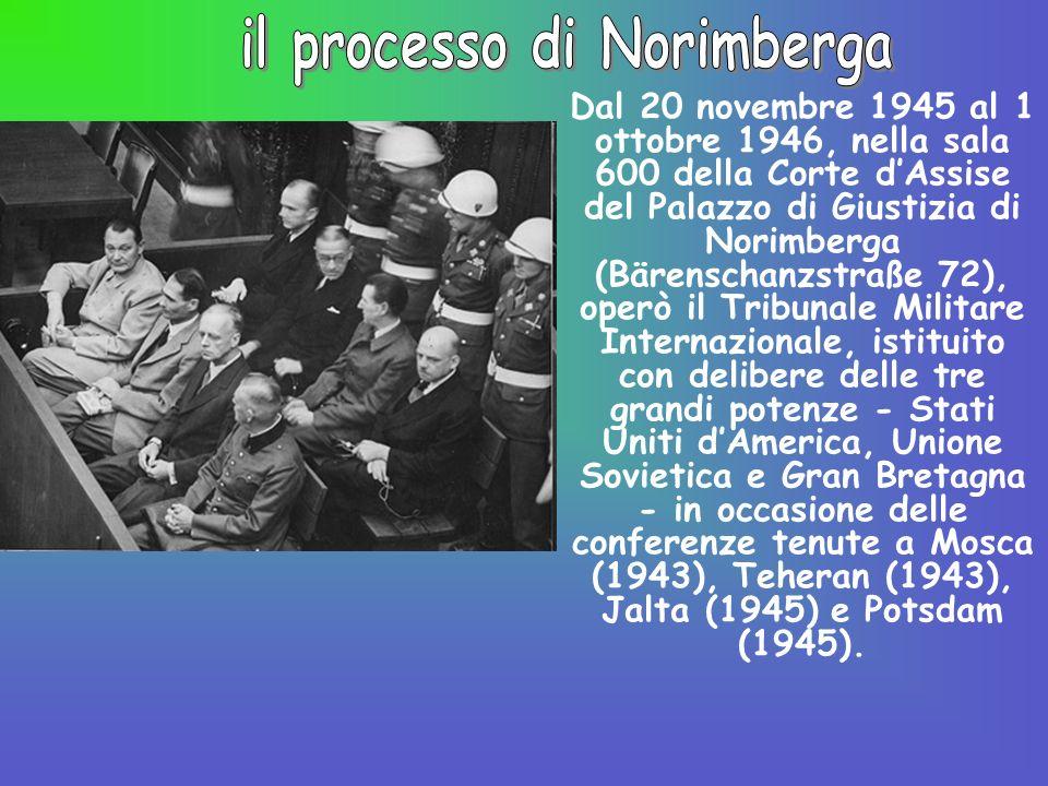 Dal 20 novembre 1945 al 1 ottobre 1946, nella sala 600 della Corte dAssise del Palazzo di Giustizia di Norimberga (Bärenschanzstraße 72), operò il Tri