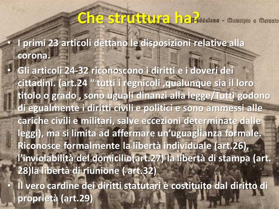 Che struttura ha? I primi 23 articoli dettano le disposizioni relative alla corona. I primi 23 articoli dettano le disposizioni relative alla corona.
