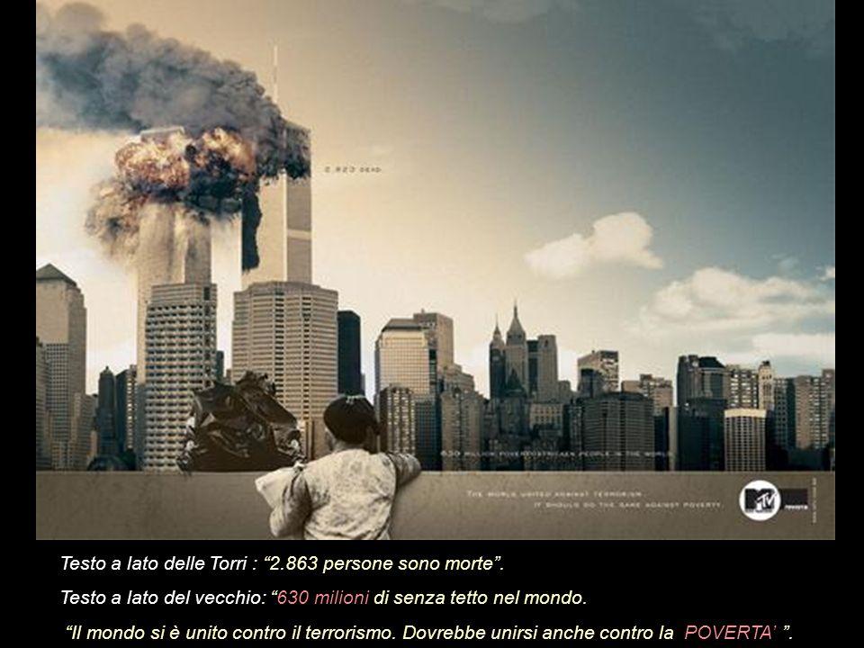 Testo a lato delle Torri : 2.863 persone sono morte Testo a lato del bambino: 824 milioni soffrono la fame nel mondo.