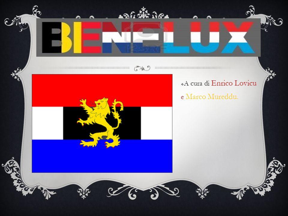BENELUX A cura di Enrico Lovicu e Marco Mureddu.
