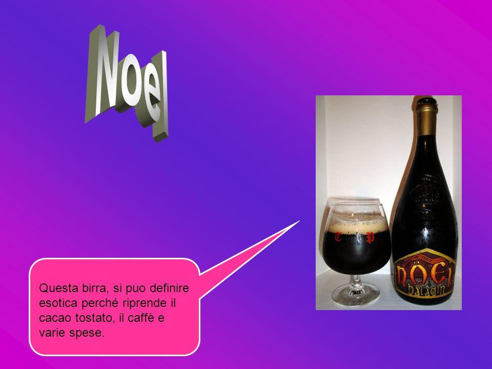 Questa birra, si puo definire esotica perché riprende il cacao tostato, il caffè e varie spese.