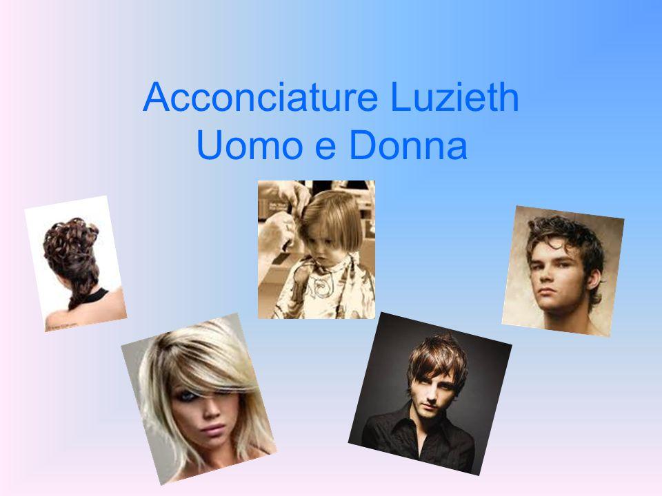 Acconciature Luzieth Uomo e Donna