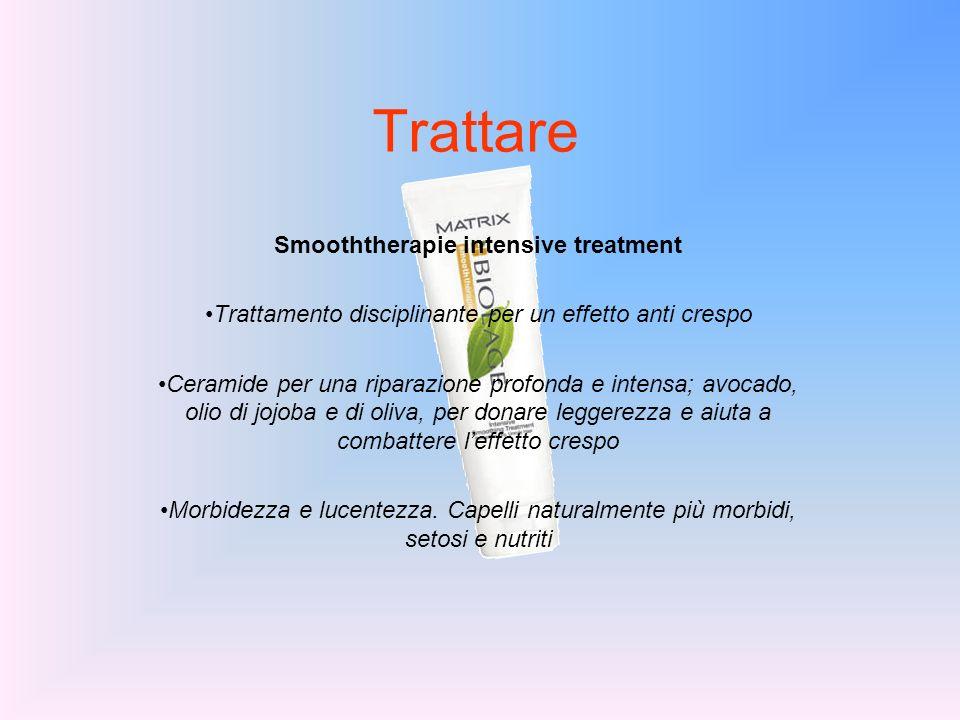 Trattare Smooththerapie intensive treatment Trattamento disciplinante per un effetto anti crespo Ceramide per una riparazione profonda e intensa; avoc