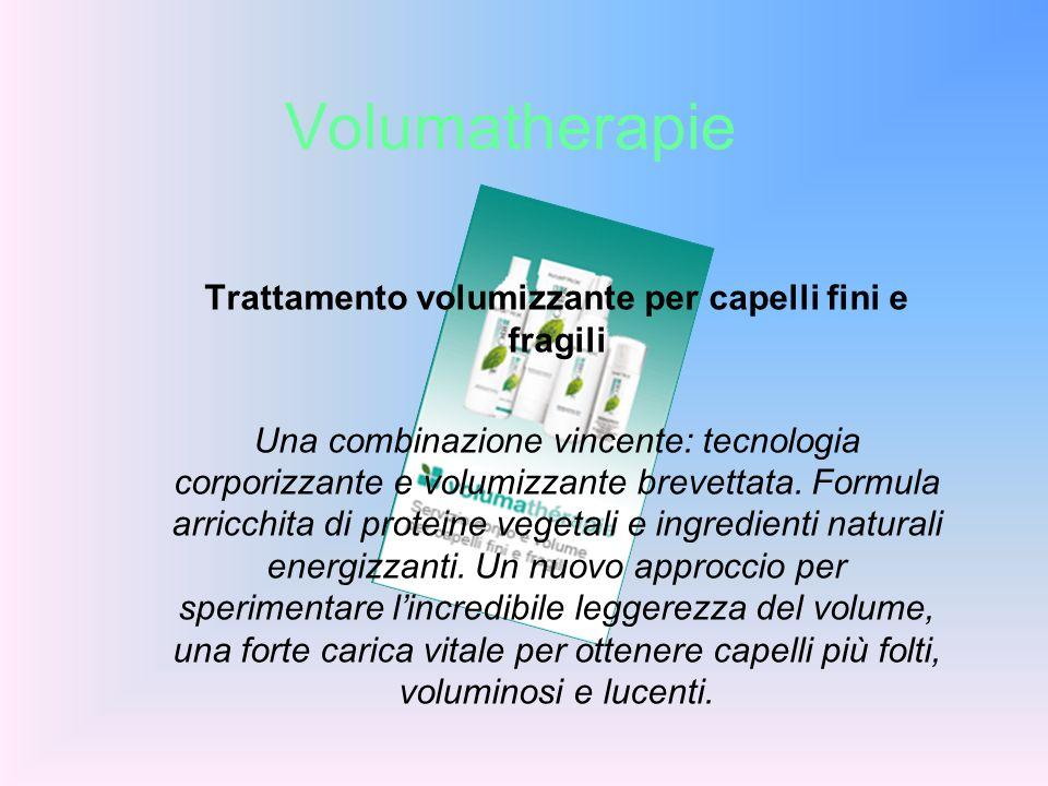 Volumatherapie Trattamento volumizzante per capelli fini e fragili Una combinazione vincente: tecnologia corporizzante e volumizzante brevettata. Form
