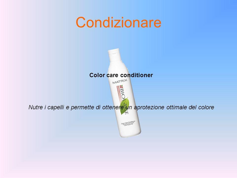 Condizionare Color care conditioner Nutre i capelli e permette di ottenere un aprotezione ottimale del colore