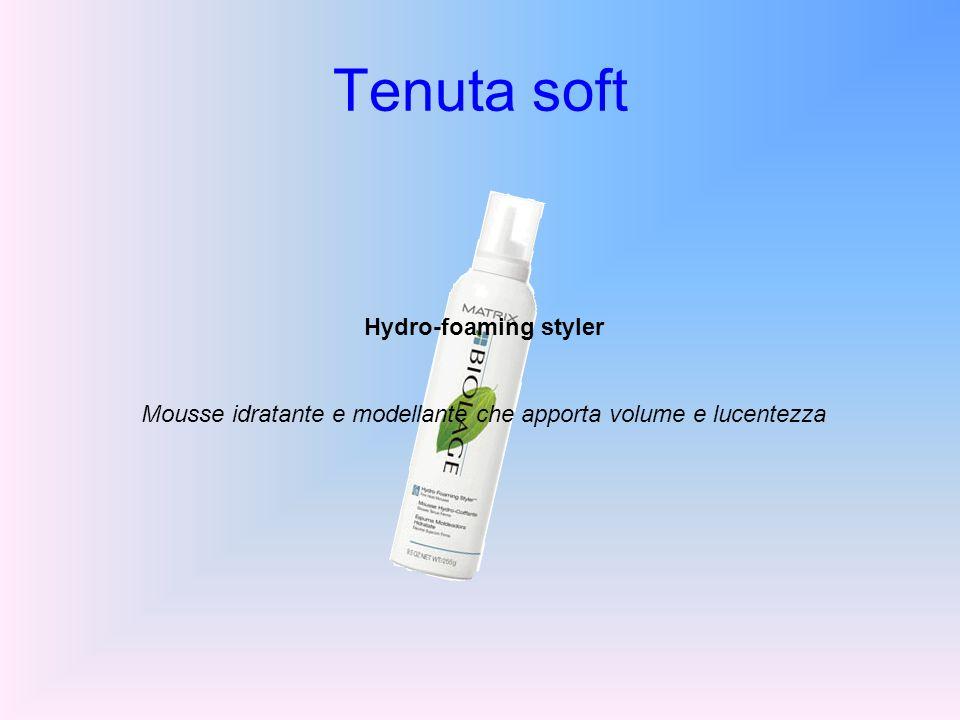 Tenuta soft Hydro-foaming styler Mousse idratante e modellante che apporta volume e lucentezza