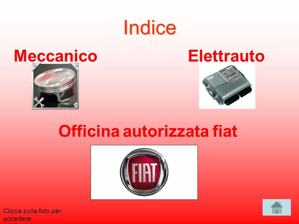 Indice MeccanicoElettrauto Officina autorizzata fiat Clicca sulla foto per accedere.