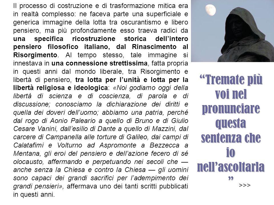 Con quella frase, si tracciava una continuità tra il pensiero di Giordano Bruno e quello del secolo che si apriva. Si vedeva in Bruno il precursore de