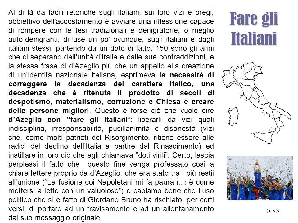 Ecco, le due occasioni, il 17 e il 18 febbraio il rogo di Giordano Bruno e l Unità di Italia, ci consentono di sviluppare un nesso interessante tra il