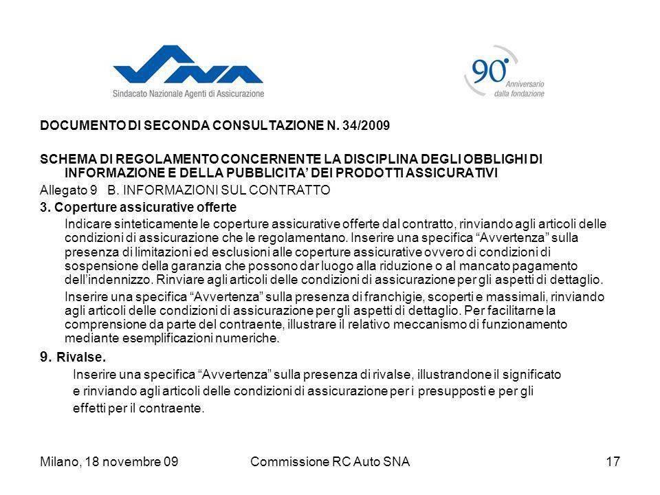 Milano, 18 novembre 09Commissione RC Auto SNA17 DOCUMENTO DI SECONDA CONSULTAZIONE N.