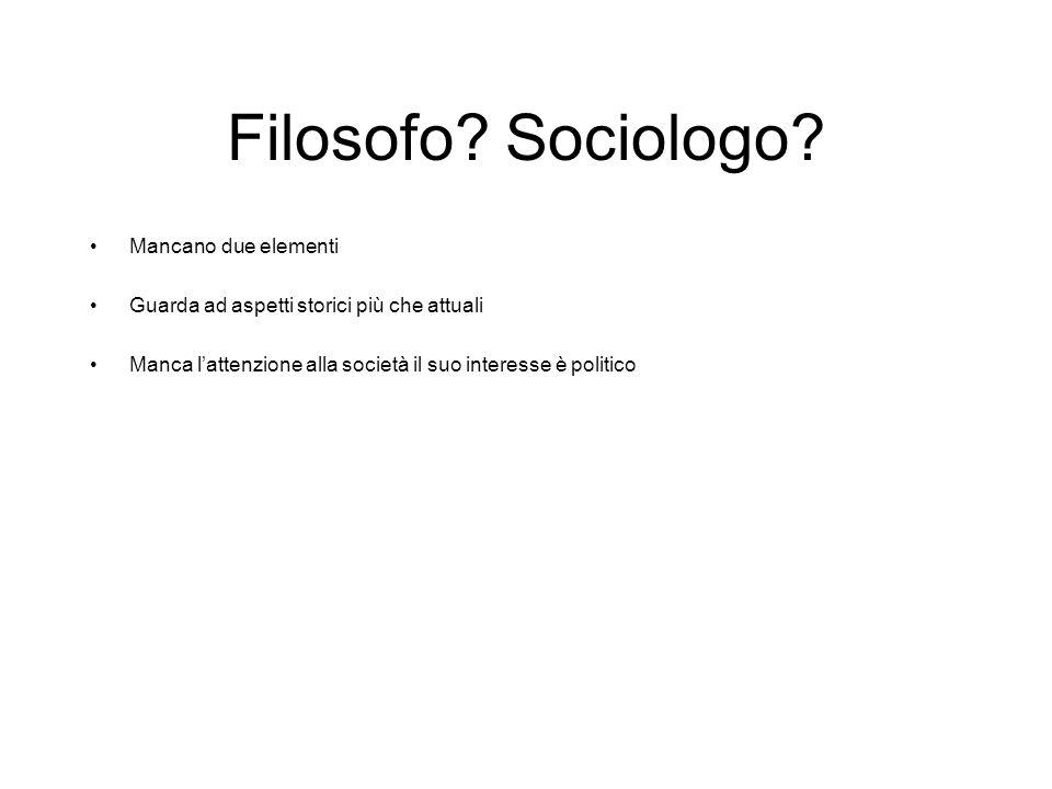 Filosofo.Sociologo.