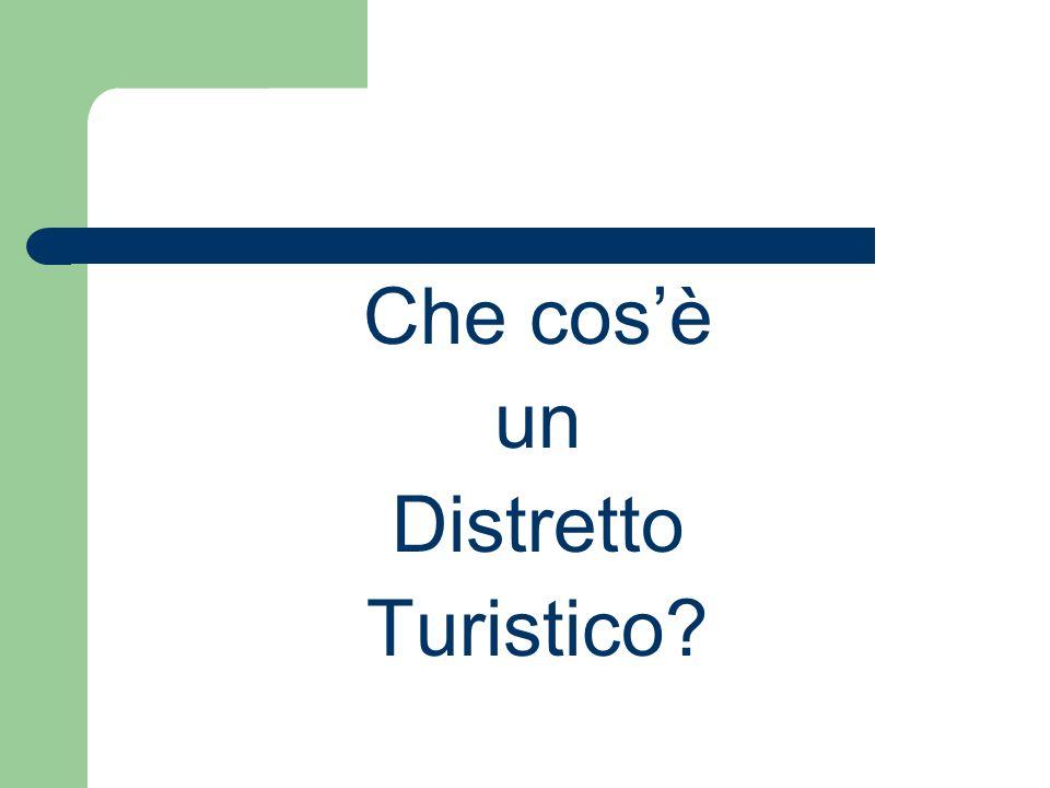Che cosè un Distretto Turistico?