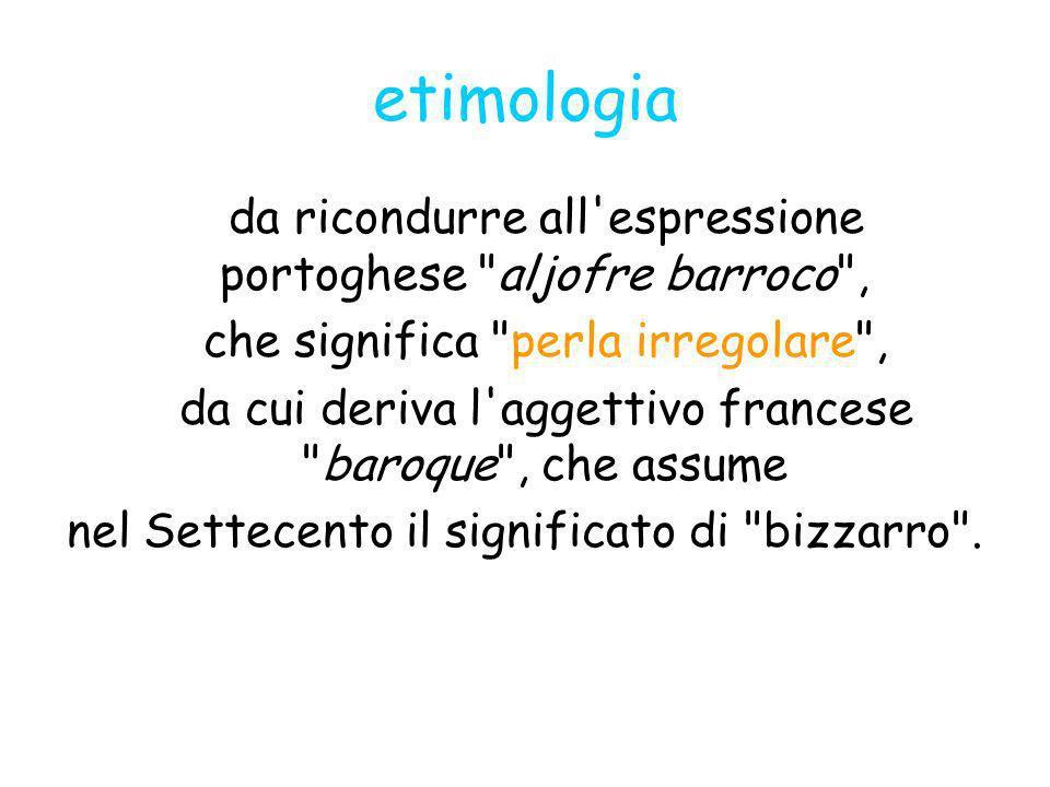 etimologia da ricondurre all'espressione portoghese