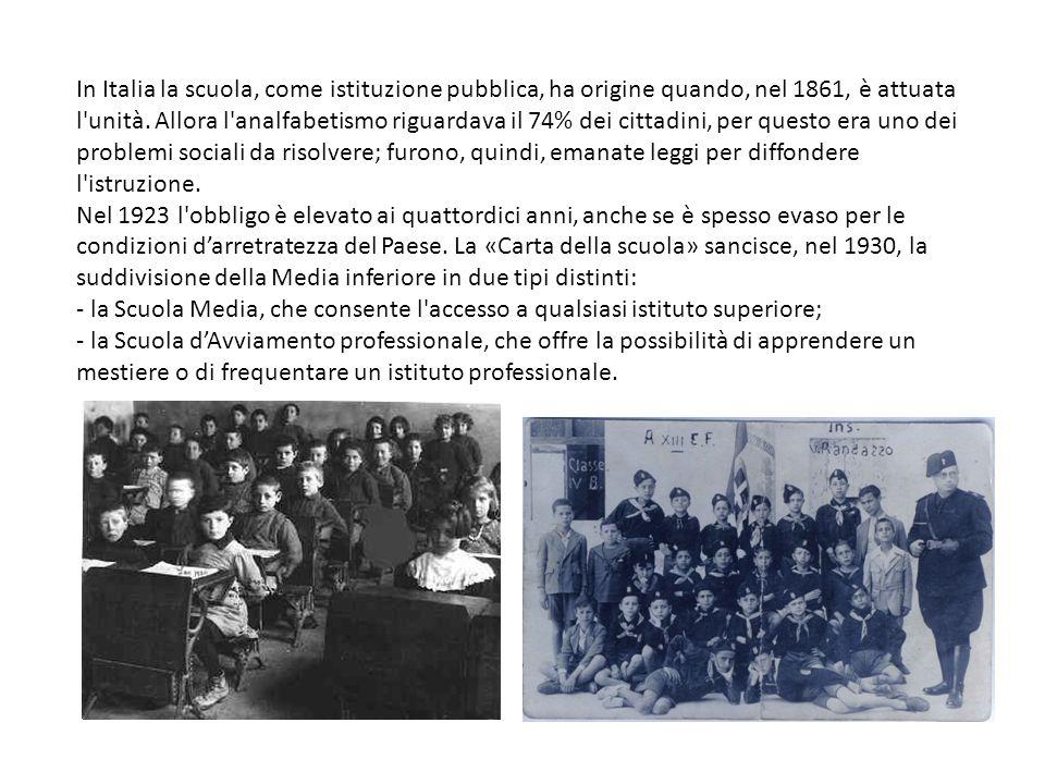 In Italia la scuola, come istituzione pubblica, ha origine quando, nel 1861, è attuata l'unità. Allora l'analfabetismo riguardava il 74% dei cittadini