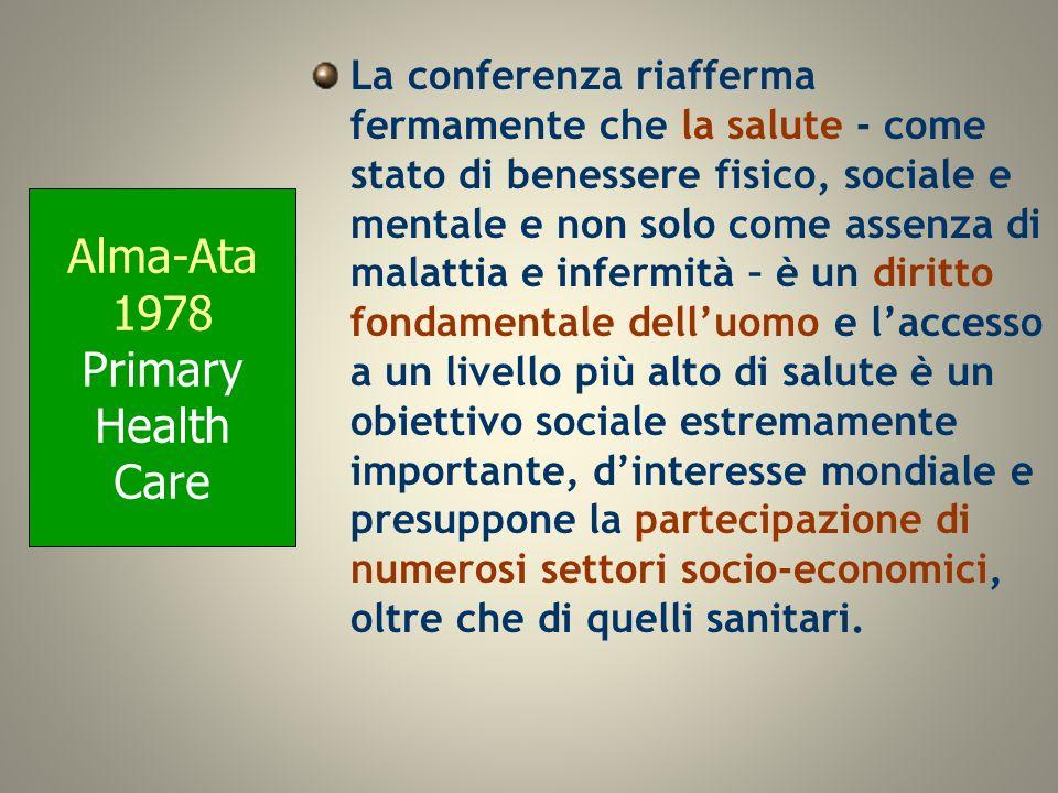La conferenza riafferma fermamente che la salute - come stato di benessere fisico, sociale e mentale e non solo come assenza di malattia e infermità –