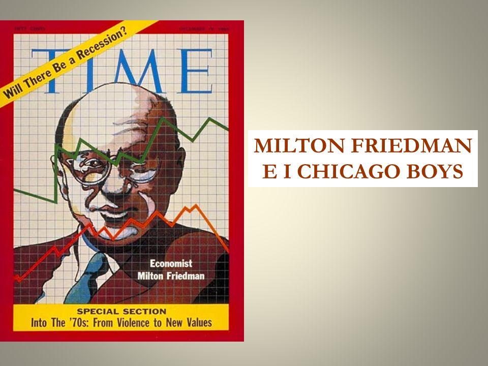 MILTON FRIEDMAN E I CHICAGO BOYS