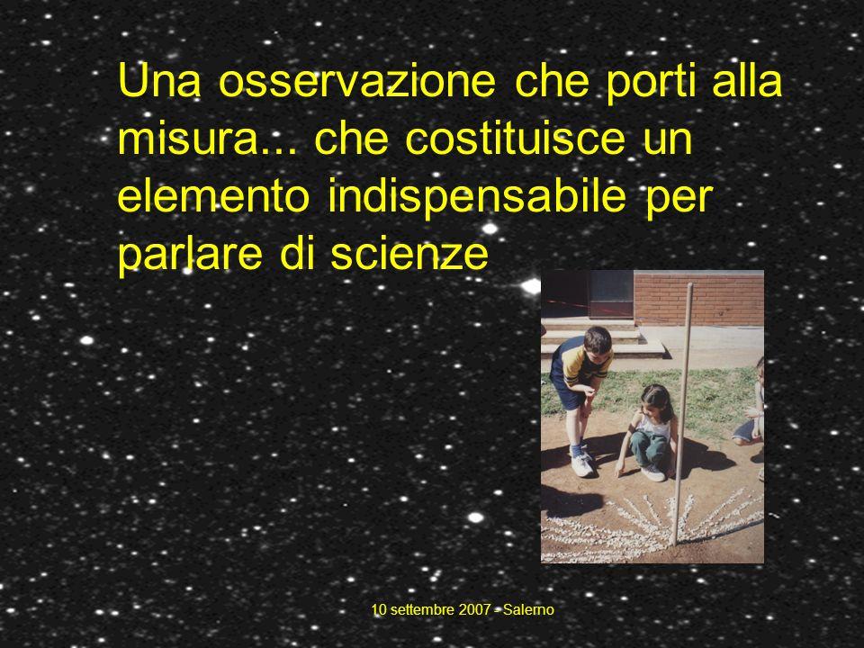 10 settembre 2007 - Salerno Una osservazione che porti alla misura...